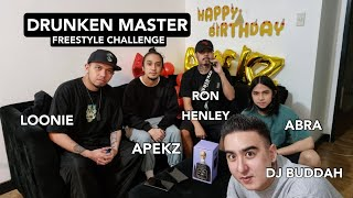LOONIE | DRUNKEN MASTER FREESTYLE CHALLENGE with Apekz, Abra, Ron Henley, DJ Buddah | E4