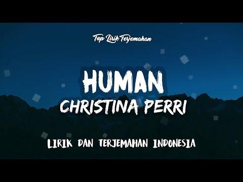 Human - Christina Perri ( Lirik Terjemahan Indonesia ) 🎤