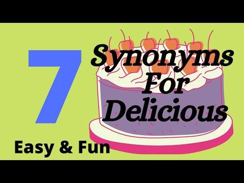 7 Synonyms For Delicious