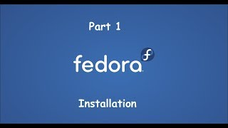 [How to use Fedora 27] Part 1: How to install Fedora 27 Workstation Edition
