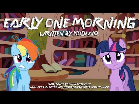 Early One Morning [MLP Fanfic Reading] (Romance/Dark/Slice of Life)