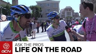 Ask The Pros - Life On The Road | Giro D