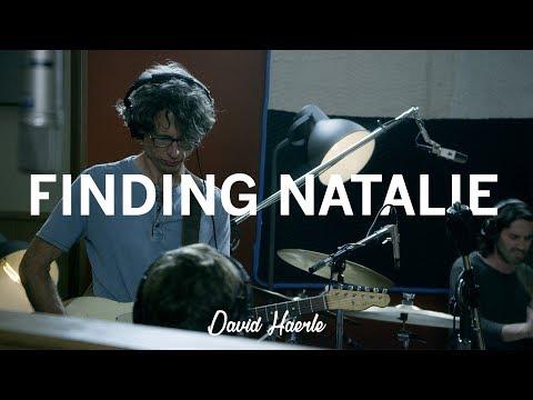 David Haerle - Finding Natalie