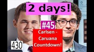 2 days to Carlsen-Caruana! ¦ 'Total Panic!'