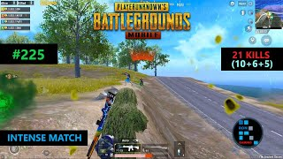 PUBG MOBILE  AMAZING \21 KILLS\ INTENSE MATCH CHICKEN DINNER