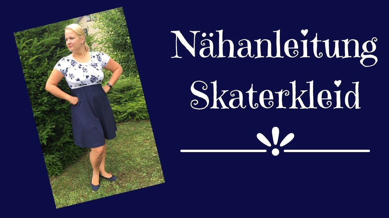 Nähanleitung Skaterkleid - so geht\'s Videotutorial - YouTube
