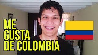 COSAS QUE ME GUSTAN DE COLOMBIA | Dave Parz