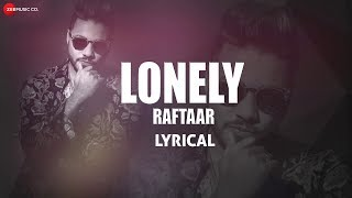 Lonely - Lyrical Video | Zero To Infinity | Raftaar