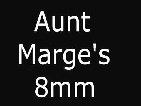 Aunt Marge's 8mm Video Collection