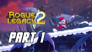 Rogue Legacy 2 - Gameplay Walkthrough Part 1 (No Commentary, PC)