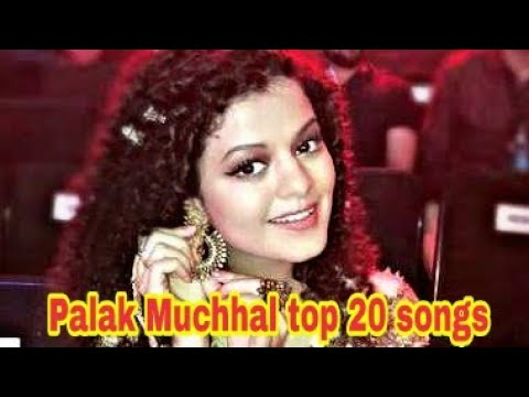 Palak Muchhal Best Songs Of All Time 2018 Top 20 songs in HD