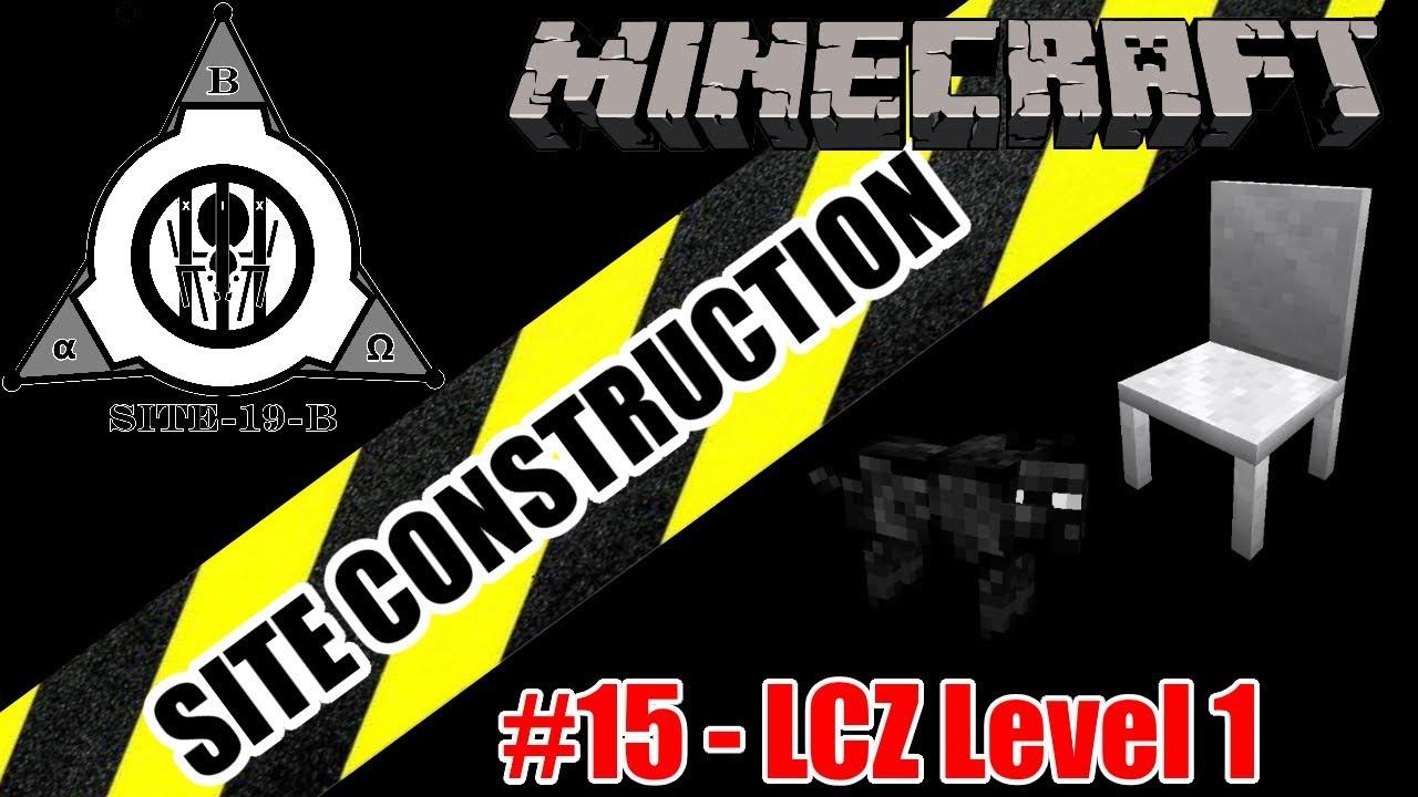 Minecraft SCP: Site Construction - part 15 - LCZ Level 1