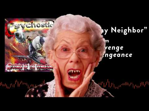 LOATHE THY NEIGHBOR by Psychostick w/lyrics