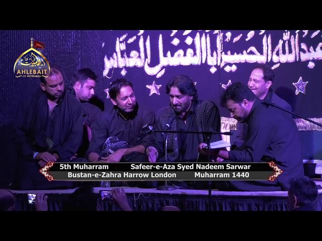 Safeer e Aza Nadeem Sarwar 2018 I 5th Muharram 1440 I Bustan e Zahra London