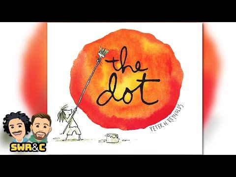 The Dot by Peter H. Reynolds | CHILDREN'S BOOK READ ALOUD