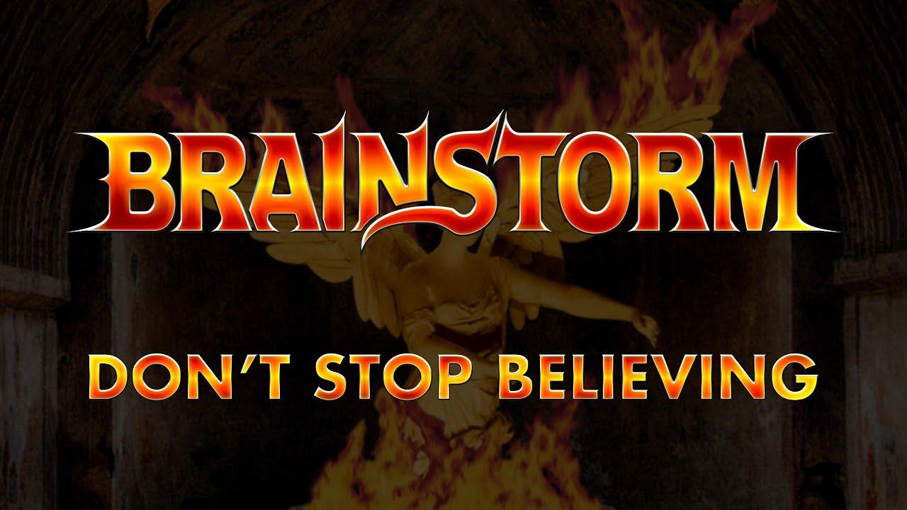 Brainstorm - Don't Stop Believing (Lyrics) Official Remaster