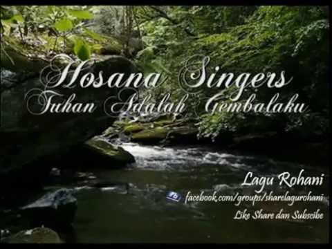Tuhan Adalah Gembalaku - Hosana Singers
