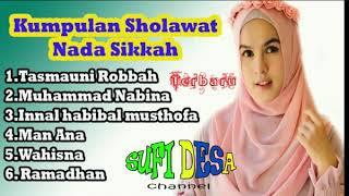 Download Lagu KUMPULAN SHOLAWAT MP3 NADA SIKKAH TERBARU FULL mp3