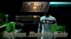 Fallout 4 Guide: Die Endgame Waffen