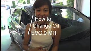 How To: Change Engine Oil (Featuring Evo 9)