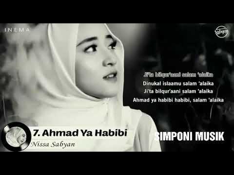 Ahmad Ya Habibi - Nissa Sabyan Lagu Terbaik