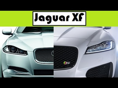 Jaguar XF, Old Vs New Update Models From Generation To Generation   YouTube
