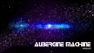 Aubergine MACHINE - Satellite