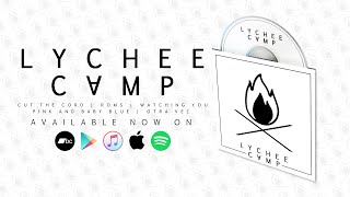 Lychee Camp EP