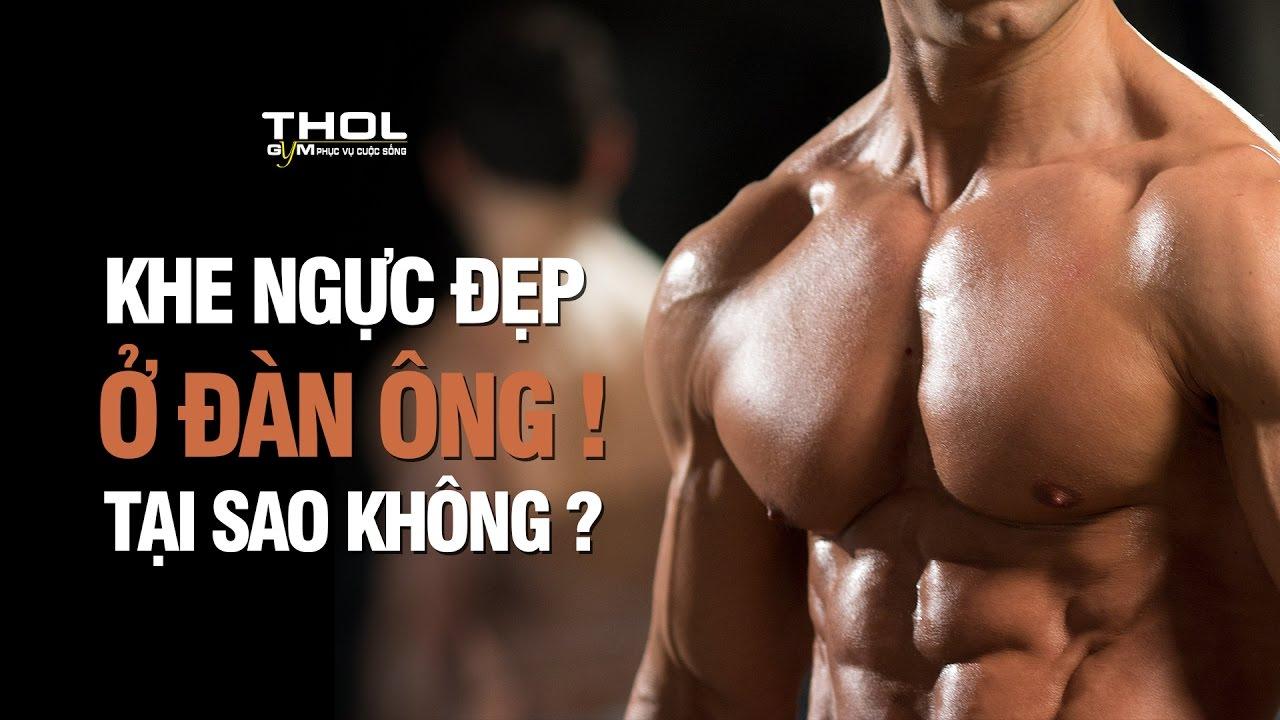 Cách tập gym khít khe ngực dầy ngực trong, ngực bự căng