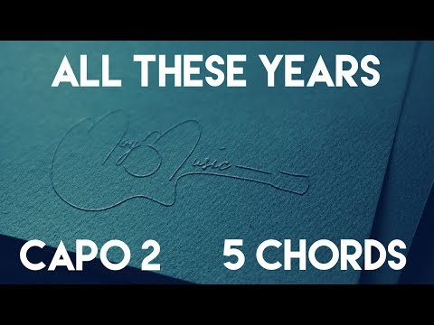 How To Play All These Years by Camila Cabello | Capo 2 (5