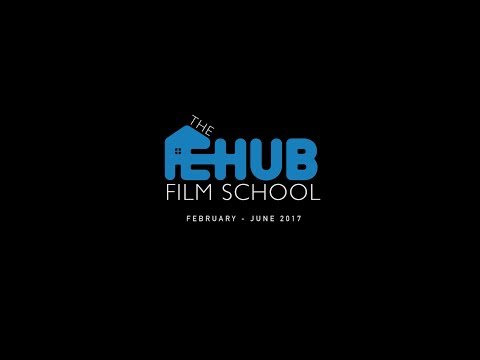 The Hub Film School | Trailer