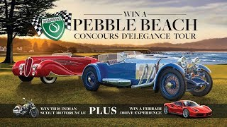 Win a Pebble Beach Concours D'elegance Tour. Plus an Indian Scout Motorcycle