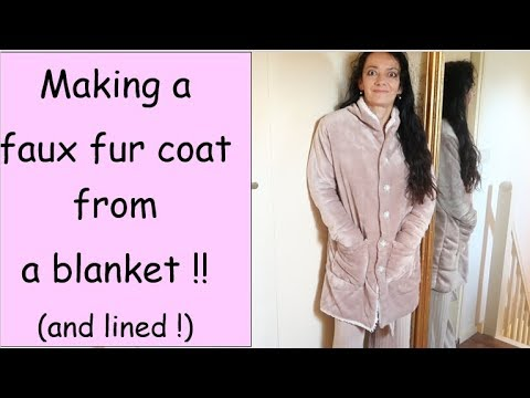 making-a-faux-fur-coat-from-a-blanket-!-and-lined-and-easy,-really!!