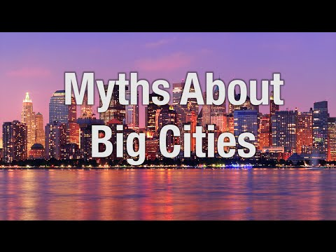 Myths About Big Cities