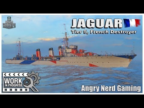 "World of Warships:  JAGUAR, French Tier-5, Destroyer ""WIP"""