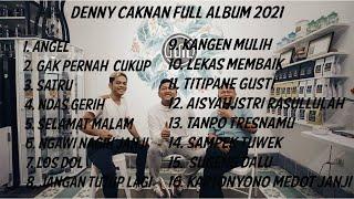 DENNY CAKNAN FULL ALBUM 2021