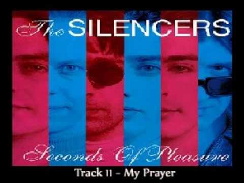 The Silencers - My Prayer (1993)