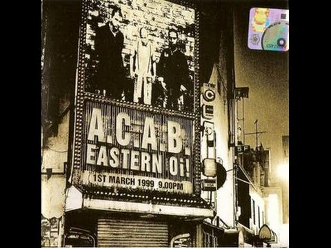 A.C.A.B. - Eastern Oi! (Full Album)