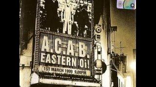 A.C.A.B. - Eastern Oi! (Full Album)