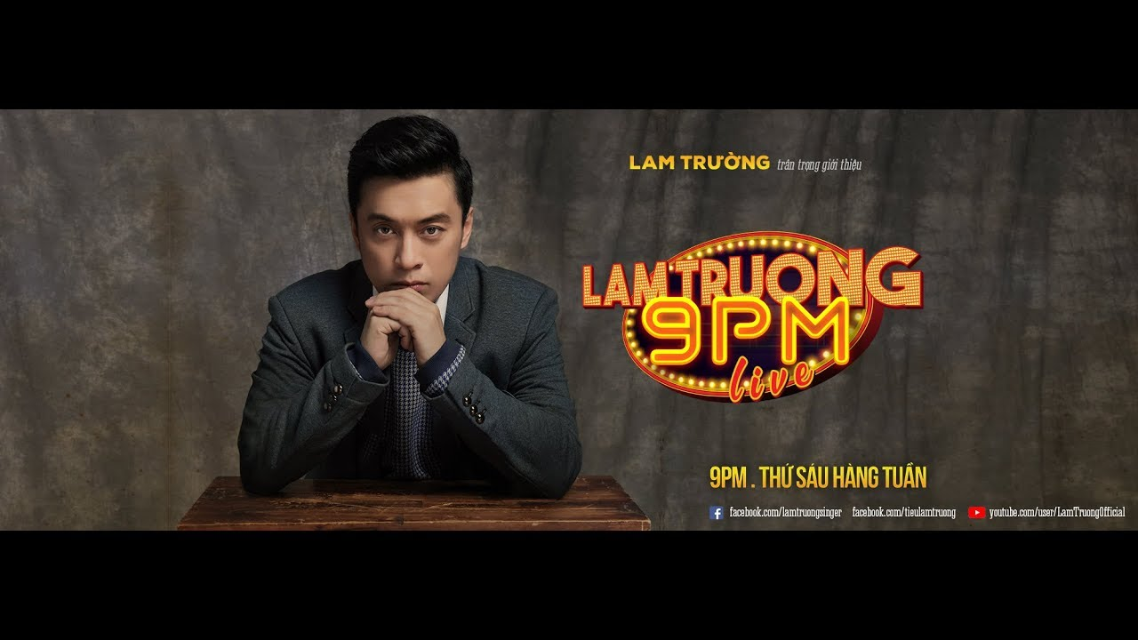 [Official Trailer] Lam Trường 9PM Live