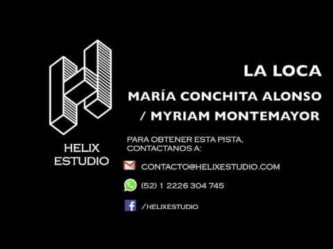 La loca (Karaoke / Instrumental) - María Conchita Alonso / Myriam Montemayor