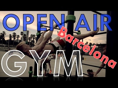 Barcelona Open Air GYM feat. Stream of fortitude