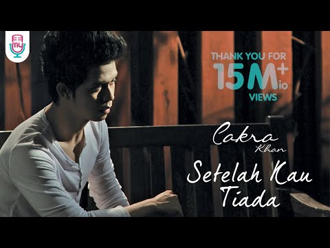 cakra-khan-setelah-kau-tiada-official-music-video