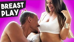 Nipple Play 101: How To Touch Breasts & Nipples | Adina Rivers