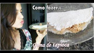 Receita : Como fazer tapioca #isanacozinhasaudável | Isabelle Santana