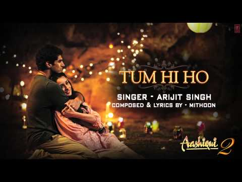 Tum Hi Ho Download Mp3 Music, Video Clips, Lyrics
