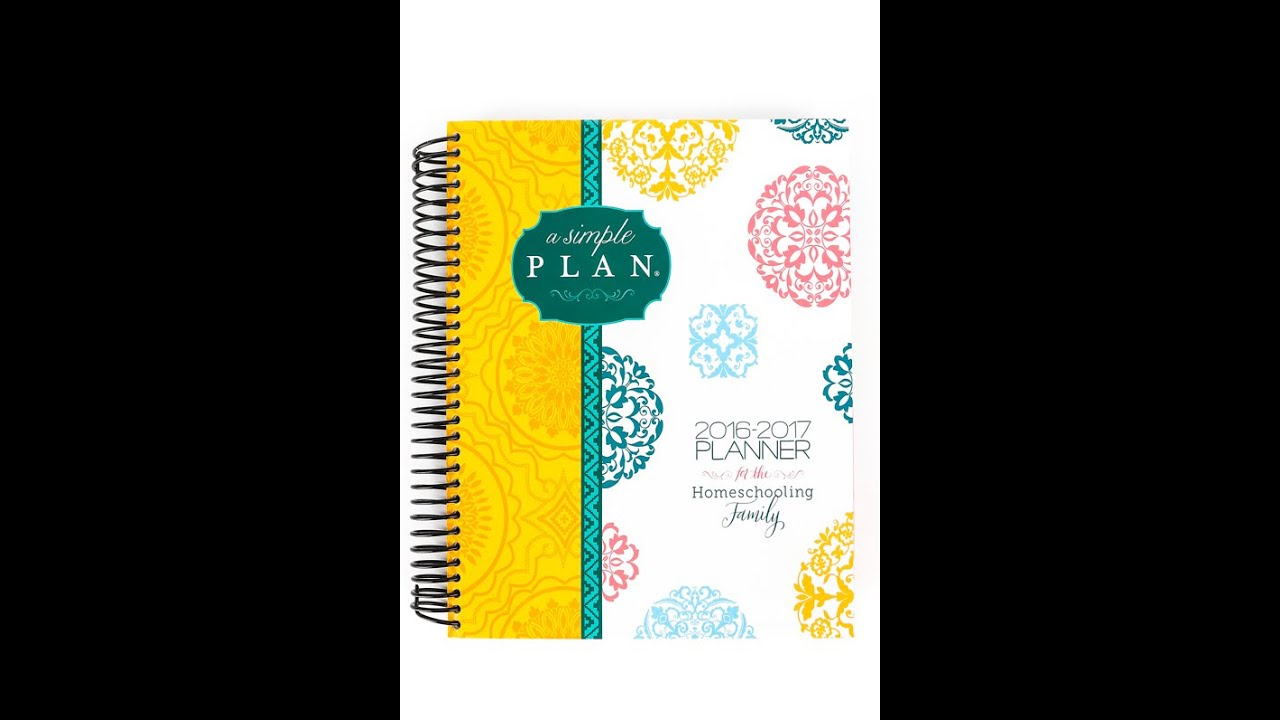 brand new 2016 2017 a simple plan homeschool planner review youtube