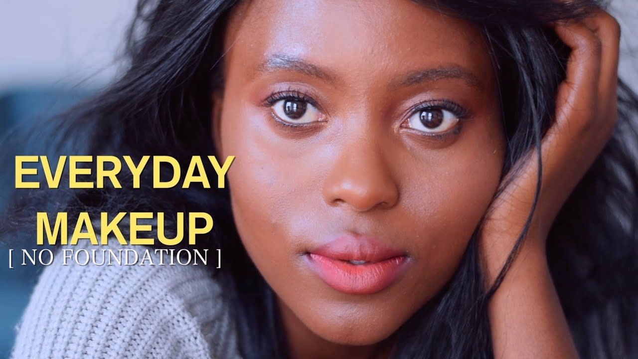 Natural Everyday NO FOUNDATION Makeup Tutorial for Dark skin/ Brown skin