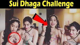 Janhvi Kapoor Accepts Sui Dhaaga Challenge | Varun Dhawan, Anushka Sharma