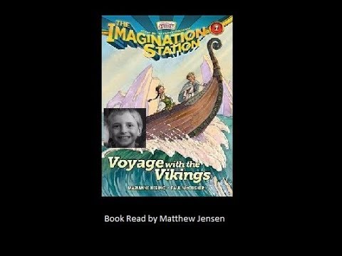 Voyage with the Vikings Part 1 - Imagination Station - Book Read